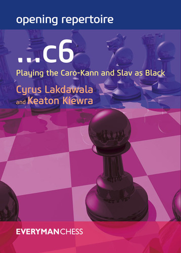 Opening Repertoire: ...c6: Playing the Caro-Kann and Slav as Black - Chess Opening E-Book for Download