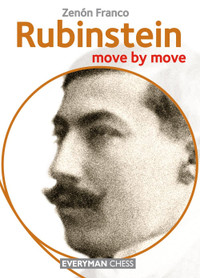 Rubinstein: Move by Move ‐ Chess Biography E-Book Download
