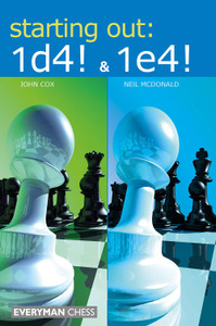 Starting Out: 1d4 & 1e4 ‐ Chess Opening E-Book Download