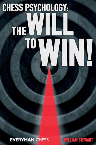Chess Psychology: The Will to Win! - Chess E-Book Download