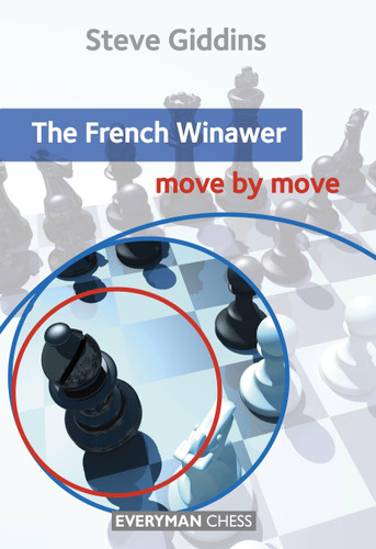 French Winawer: Move by Move ‐ Chess Opening E-Book Download