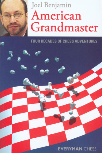 American Grandmaster: Four Decades of Chess Adventures ‐ Chess E-Book Download