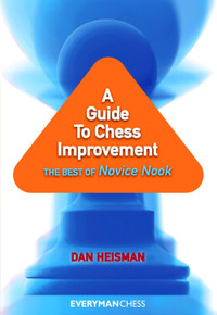 A Guide to Chess Improvement: The Best of Novice Nook ‐ Chess E-Book Download