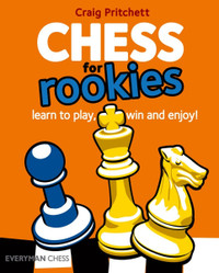 Chess for Rookies: Learn to Play, Win and Enjoy!