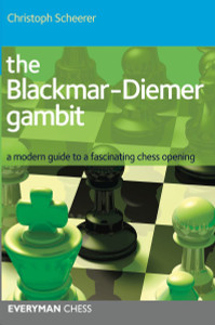 The Blackmar-Diemer Gambit: A modern guide to a fascinating chess opening ‐ Chess Opening E-Book Download