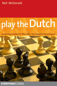 Play the Dutch: An Opening Repertoire for Black Based on the Leningrad ‐ Chess Opening E-Book Download