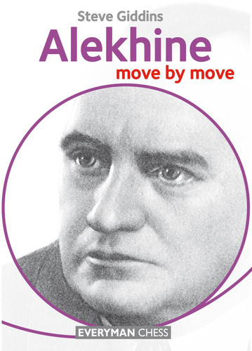 Alekhine: Move by Move ‐ Chess Biography E-Book Download