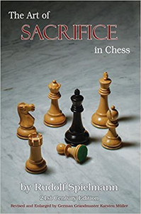 The Art of Sacrifice in Chess, 21st Century Edition - Chess Book in Print