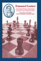 Emanuel Lasker: Second World Chess Champion - Chess Book in Print