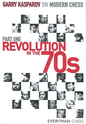 Garry Kasparov on Modern Chess, Part 1: Revolution in the 70s ‐ Chess E-Book Download