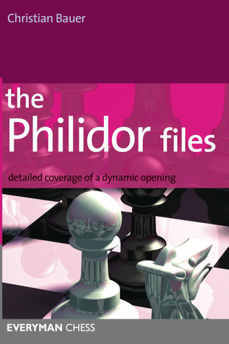 The Philidor Files: Detailed Coverage of a Dynamic Opening ‐ Chess Opening E-Book Download