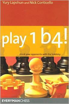 Play 1 b4!: Shock your opponents with the Sokolsky ‐ Chess Opening E-Book Download