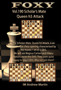 Foxy 190: The Scholar's Mate, Queen h5 Attack - Chess Opening Video Download