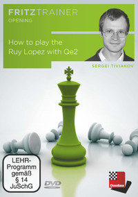 How to play the Ruy Lopez with Qe2 - Chess Opening Software Download