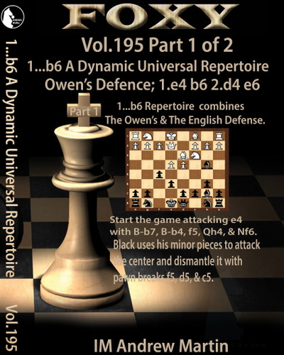 Foxy 195: 1...b6 A Dynamic Universal Repertoire: The Owens Defence and English Defense - Chess Opening Video Download