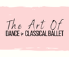 The Art of Dance & Classical Ballet - Dancing Across the USA - 7/17/2021