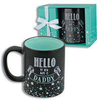 HELLO MY NEW NAME IS DADDY MUG