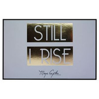 STILL I RISE WALL PLAQUE