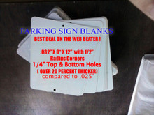 ".032"" x 8"" x 12"" Gloss White UV PLUS! Aluminum Sublimation Sign Blank with 1/2"" Radius Corners, 1/4"" Top and Bottom Holes"