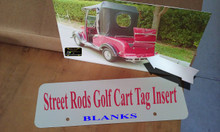 Custom Aluminum Printing Blank Insert for Street Rods Golf Cart Tag