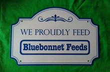 "Custom Router Cut .042"" Alumium Bluebonnet Feed Sign"