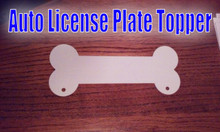 Auto License Plate Topper Aluminum Sublimation Dog Bone Blanks