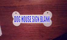 DOG HOUSE SIGN BLANK Aluminum Sublimation Dog Bone Blanks