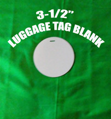 """Aluminum Sublimation Luggage Tag Blanks  3-1/2"""" Round Two Sides Printable"""