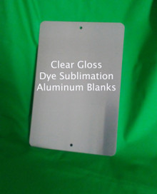 """Clear Gloss Aluminum Sublimation Parking Sign Blanks 8"""" x 12"""""""