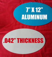 """Aluminum Sublimation Oval Photo Blanks 7"""" x 12"""", .042"""" Thickness"""