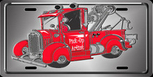 Wrecker Tag - Pick-Up Artist - Custom Sublimation Print on Aluminum Auto License Plate