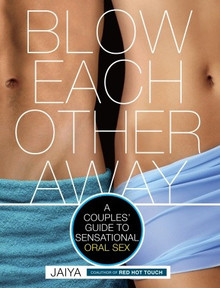 BLOW EACH OTHER AWAY GUIDE TO ORAL SEX | MPE5547 | [category_name]
