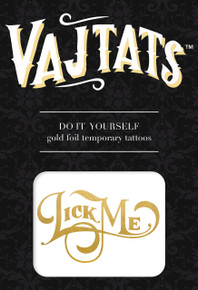 GOLD FOIL TATTOO LICK ME | VLT4 | [category_name]