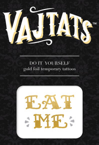 GOLD FOIL TATTOO EAT ME | VLT5 | [category_name]