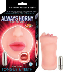 ALWAYS HORNY MASTURBATOR VIBRATING TEETH & TONGUE FLESH