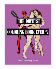 THE DIRTIEST COLORING BOOK EVER 2 (NET)