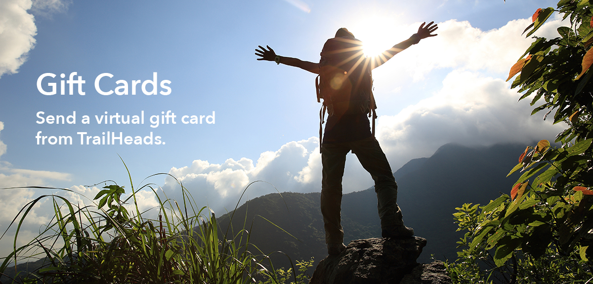 Buy a Gift Card for our TrailHeads store