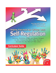 Helping Preschool-Age Children Learn Self-Regulation