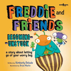 Freddie and Friends: Becoming Unstuck