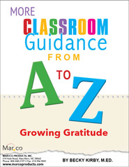 More Classroom Guidance from A to Z: Gratitude (eLesson)