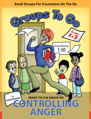 Groups to Go K-3: Controlling Anger (eLessons)