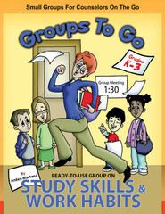 Groups to Go K-3: All Aboard the Study Skills Work Habits Express (eLessons)