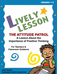 More Lively Lessons For Classroom Sessions: Positive Thinking (eLesson)