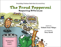 Storytelling Guidance I: The Proud Pepperoni (eLesson Respecting Differences)