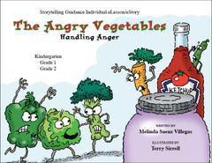 Storytelling Guidance I: The Angry Vegetables (eLesson Handling Anger)