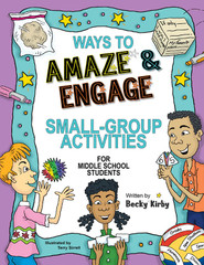 Ways to Amaze & Engage: Small Groups  (eActivities)