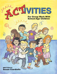 ACTivities for Group Work with School-Age Children (eBook)