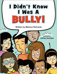I Didn't Know I Was a Bully! (eStorybook)