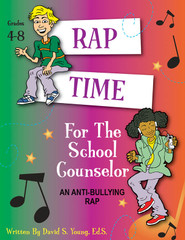 Rap Time for the School Counselor: Anti Bullying (eActivity)
