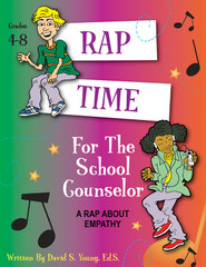 Rap Time for the School Counselor: Empathy (eActivity)